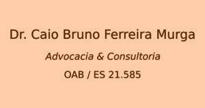 Caio Bruno Ferreira Murga Advocacia e Consultoria